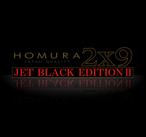 2X9 JET BLACK EDITION II
